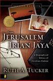 From Jerusalem to Irian Jaya 2nd Edition