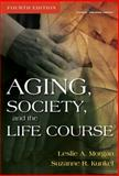 Aging, Society and the Life Course 4th Edition