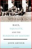Race, Equality, and the Burdens of History 9780521879378