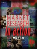 Market Research in Action 9781861529381