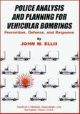 Police Analysis and Planning for Vehicular Bombings 9780398069391