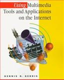 Using Multimedia Tools and Applications on the Internet 9780534519391