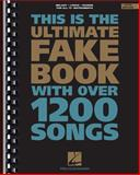 This Is the Ultimate Fake Book with over 1200 Songs 4th Edition