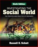Investigating the Social World 6th Edition