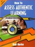 How to Assess Authentic Learning 4th Edition