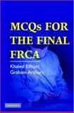 MCQs for the Final FRCA 9780521689410