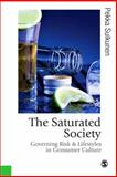 The Saturated Society 9780761959410