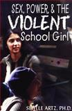 Sex, Power and the Violent School Girl 9781895579413