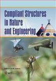 Compliant Structures in Nature and Engineering 9781853129414