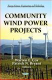 Community Wind Power Projects 9781613249420