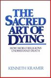 The Sacred Art of Dying 0th Edition