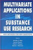 Multivariate Applications in Substance Use Research 9780805829426