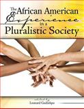 The African American Experience in a Pluralistic Society