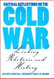 Critical Reflections on the Cold War 9780890969434