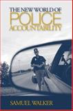 The New World of Police Accountability 1st Edition