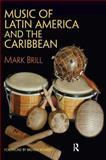Music of Latin America and the Caribbean 1st Edition