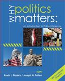 Why Politics Matters 1st Edition