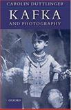 Kafka and Photography 9780199219452