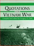 Quotations on the Vietnam War 9780786409457