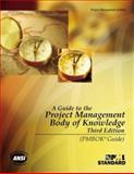 A Guide to the Project Management Body of Knowledge (PMBOK Guide) 3rd Edition