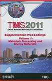 TMS 2011 140th Annual Meeting and Exhibition 9781118029459