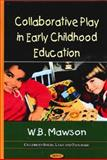 Collaborative Play in Early Childhood Education 9781617289460
