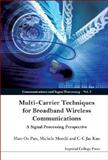 Multi-Carrier Techniques for Broad. . V3 9781860949463