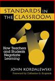 Standards in the Classroom 9780807739464