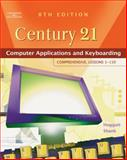 Century 21 Computer Applications and Keyboarding - Comprehensive, Lessons 1-150 9780538439466