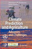 Climate Prediction and Agriculture 9783642079467