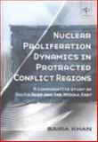 Nuclear Proliferation Dynamics in Protracted Conflict Regions 9780754619468