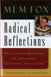 Radical Reflections 1st Edition