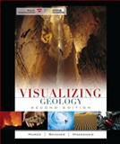 Visualizing Geology 2nd Edition