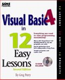 Visual Basic 4 in 12 Easy Lessons 9780672309472