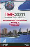 TMS 2011 140th Annual Meeting and Exhibition 9781118029473