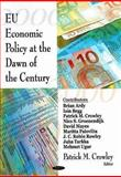 EU Economic Policy at the Dawn of the Century 9781600219474