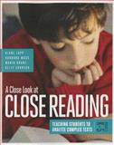 A Close Look at Close Reading, Grades K-5