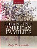 Changing American Families 3rd Edition