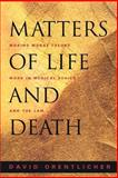 Matters of Life and Death 9780691089478