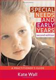 Special Needs and Early Years 9781412929486