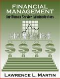 Financial Management for Human Service Administrators 1st Edition