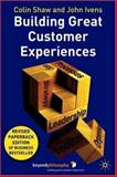 Building Great Customer Experiences 9781403939494