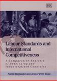 Labour Standards and International Competitiveness 9781858989495