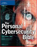 The Personal Cybersecurity Bible 9781592009497