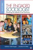 The Engaged Sociologist 3rd Edition