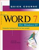 Quick Course in Word 7 for Windows 95 9781879399501