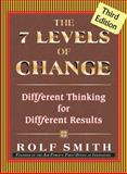 The 7 Levels of Change 3rd Edition