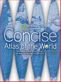 National Geographic Concise Atlas of the World, Third Edition 3rd Edition
