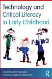 Technology and Critical Literacy in Early Childhood 9780415539517
