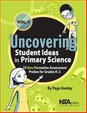 Uncovering Student Ideas in Primary Science, Volume 1 1st Edition